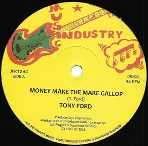 Tony Ford  ‎– Money Make The Mare Gallop