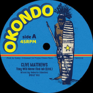Clive Matthews ‎– They Will Never Find Jah / Jah Soon Come