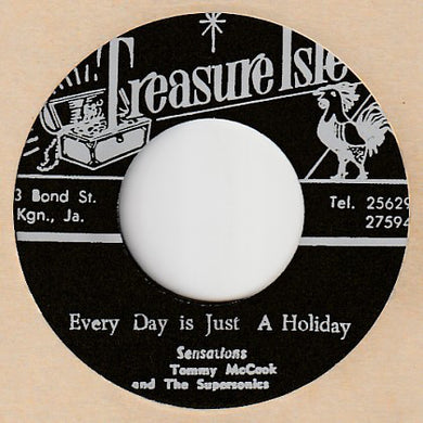 The Sensations / Tommy McCook & The Supersonics ‎– Everyday Is Just A Holiday / Psychedelic Reggae