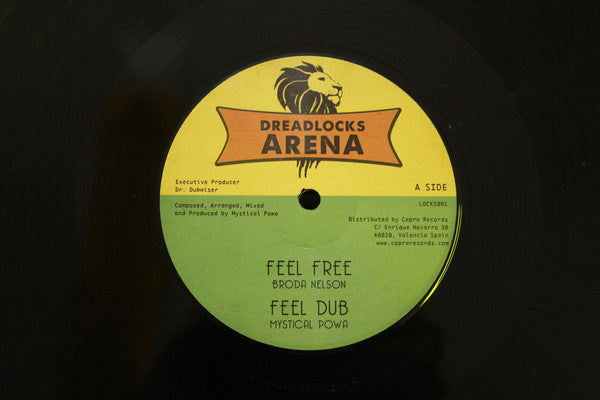 Mystical Powa, Broda Nelson, Mandelion ‎– Feel Free / Rejoice Greatly