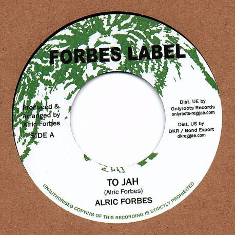 Alric Forbes ‎– To Jah