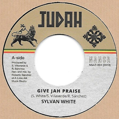 Sylvan White ‎– Give Jah Praise