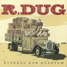 R Dug ‎– Eternal Dub Quantum