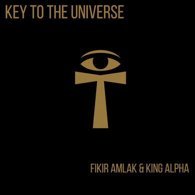 Fikir Amlak, King Alpha ‎– Key to the universe