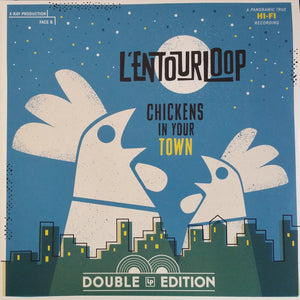 L'entourLoOp ‎– Chickens In Your Town