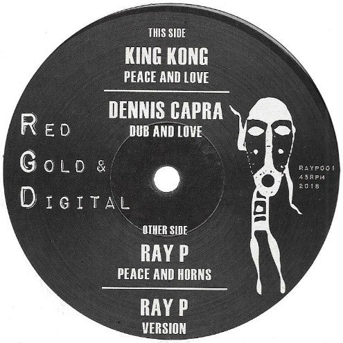 King Kong / Ray P, Dennis Capra ‎– Peace and Love