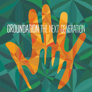 Groundation ‎– The Next Generation