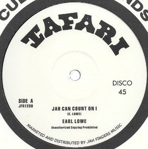 Earl Lowe ‎– Jah Can Count On I