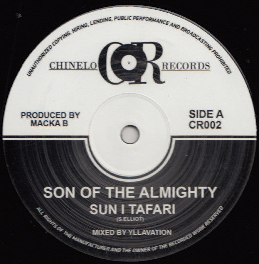 Sun I Tafari / Macka B ‎– Son Of The Almighty / Bad To Your Own