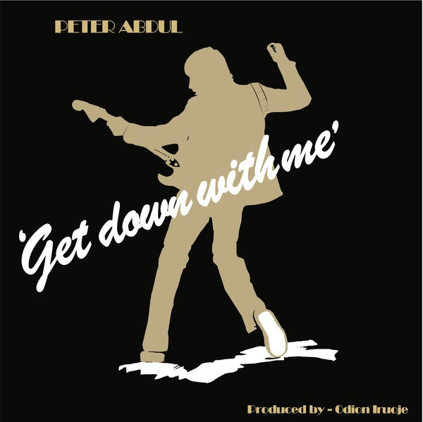 Peter Abdul ‎– Get Down With Me
