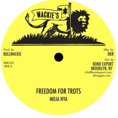 Moja Nya ‎– Freedom For Trots / Jah Guide