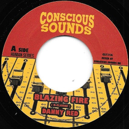 Danny Red, Conscious Sounds ‎– Blazing Fire