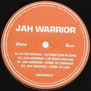 Peter Broggs / Jah Warrior ‎– Lef Babylon & Come / Come To Conquer