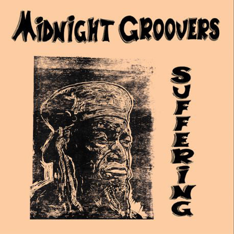 Midnight Groovers ‎– Suffering