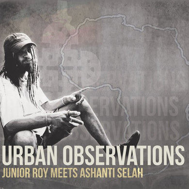 Urban Observations (Vinyl, LP, Album) Junior Roy Meets Ashanti Selah ‎– Urban Observations