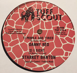 Danny Red, Starkey Banton ‎– People Are Tired / I Sight