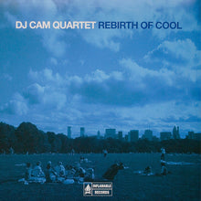DJ Cam Quartet ‎– Rebirth Of Cool
