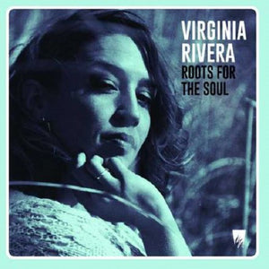 Virginia Rivera ‎– Roots For The Soul