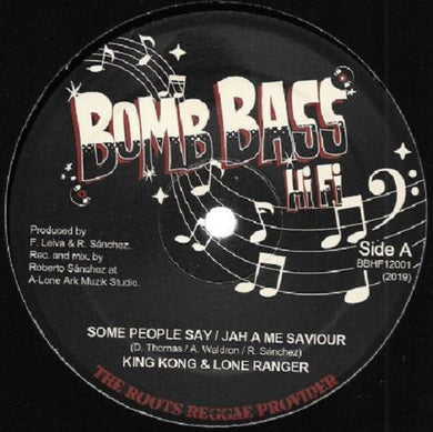 King Kong & Lone Ranger ‎– Some People Say / Jah A Me Saviour