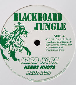 Kenny Knots / Dixie Peach ‎– Hard Work / What Have You Done