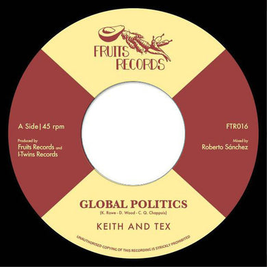 Keith & Tex / The I-Twins ‎– Global Politics / I Take The Risk