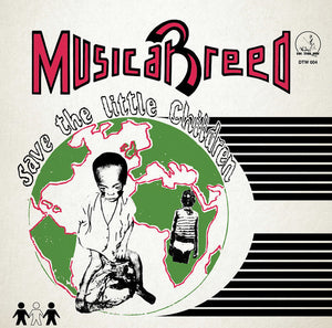 Musical Breed ‎– Save The Little Children