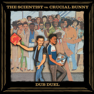 The Scientist Vs. Crucial Bunny ‎– Dub Duel