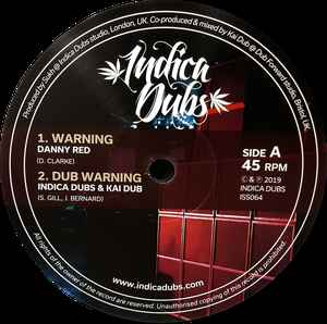 Danny Red / Indica Dubs & Kai Dub ‎– Warning / Concrete Jungle
