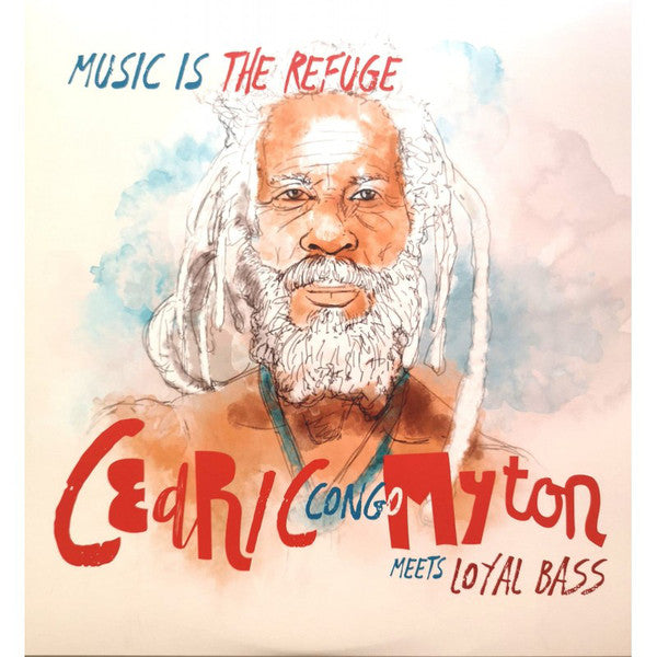 Cedric Congo Myton ‎– Music Is The Refuge