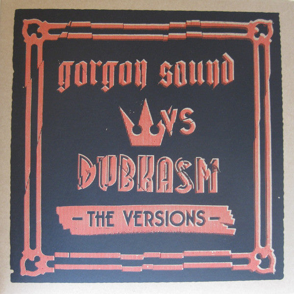 Gorgon Sound vs Dubkasm ‎– The Versions