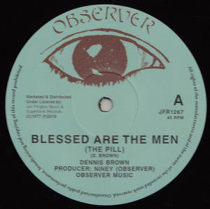 Dennis Brown / Junior Delgado ‎– Blessed Are The Men (The Pill) / Cry, Cry