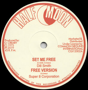 Dill Smith, Stranger Cole ‎– Set Me Free / Freedom, Justice & Equality