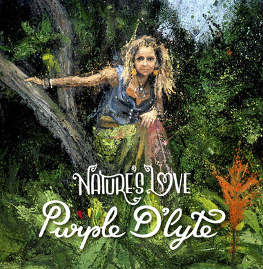 Purple D'Lyte ‎– Nature´s Love