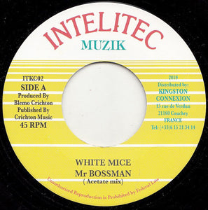 White Mice (2) ‎– Mr Bossman (Acetate mix)