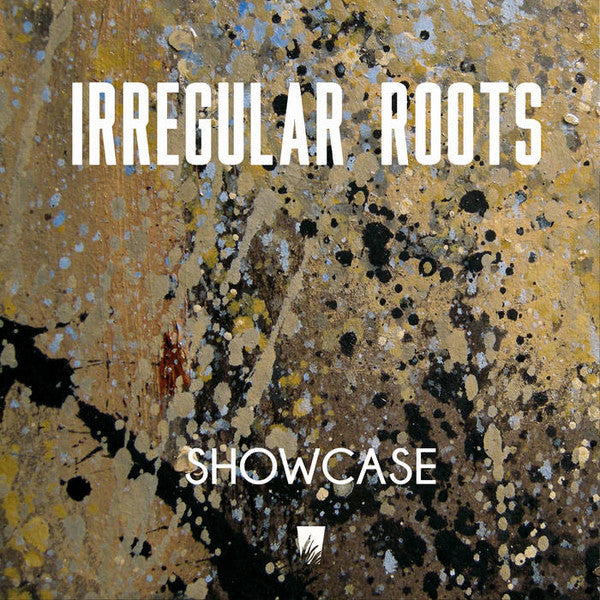Irregular Roots ‎– Showcase