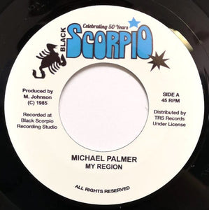 Michael Palmer / Dean Fraser ‎– My Region / Champion Of Society