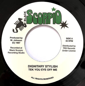Dignitary Stylish ‎– Tek You Eye Off Me