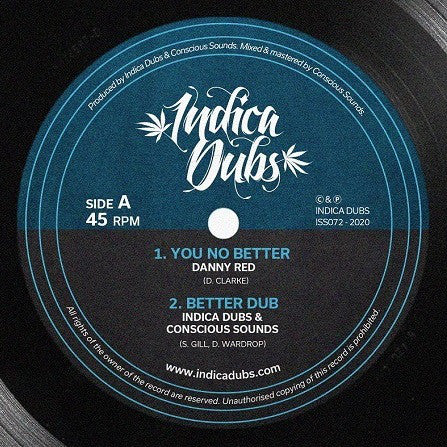 Danny Red, Indica Dubs, Conscious Sounds ‎– You No Better / Humble Thyself