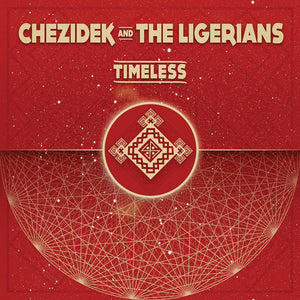Chezidek, The Ligerians ‎– Timeless  [ CD ]