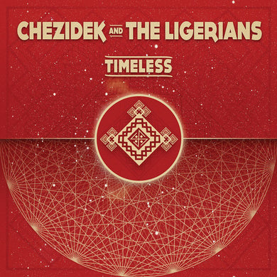 Chezidek, The Ligerians ‎– Timeless  [LP]