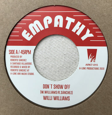 Willi Williams, Lone Ark Riddim Force ‎– Don't Show Off / Messenger Dub