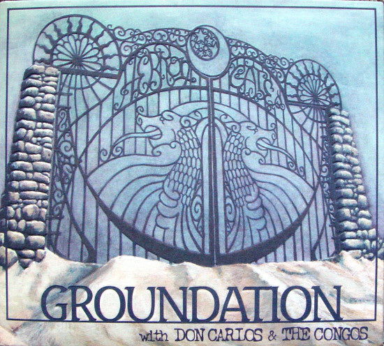 Groundation With Don Carlos (2) & The Congos ‎– Hebron Gate