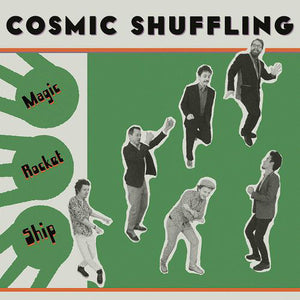 Cosmic Shuffling ‎– Magic Rocket Ship
