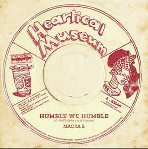 Macka B / Rootsamala ‎– Humble We Humble / Believe In Yourself