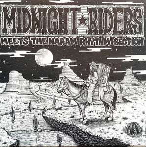 Midnight Riders ‎– Meets The Naram Rhythm Section (RP)