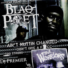 Blaq Poet ‎– Ain't Nuttin Changed / Don't Give  A F*cc / Too Strong