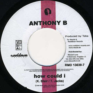 Anthony B / Nosliw ‎– How Could I / Allerletzte Chance