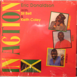 Eric Donaldson With Sil Bell & Keith Coley ‎– In Action