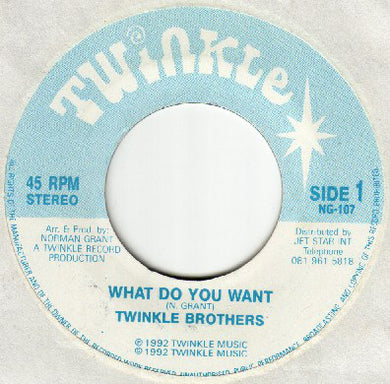 Twinkle Brothers ‎– What Do You Want