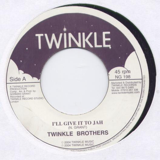 Twinkle Brothers ‎– I'll Give It To Jah